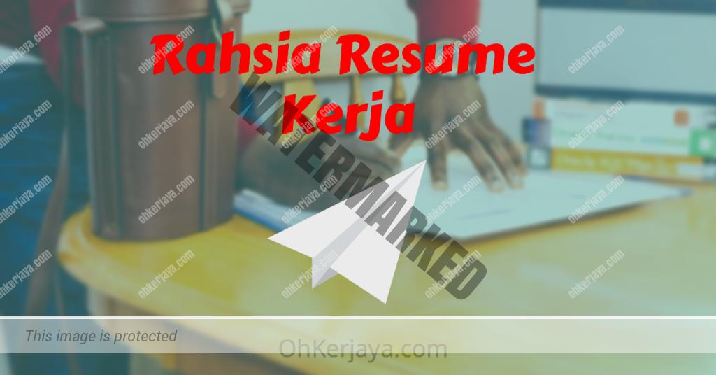 Review Rahsia Resume Kerja OhKerjaya